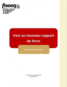 FNEEQ-2013-Vers-un-nouveau-rapport-de-force